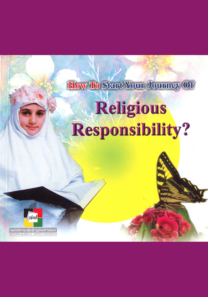 How To Start Your Journey of Religious Responsibility?